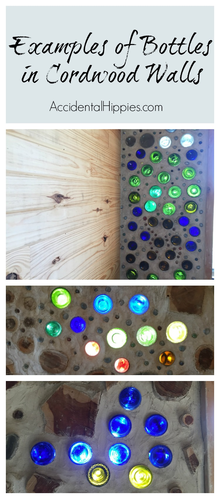 Examples of bottles in cordwood walls. Learn how we did it in this guide.