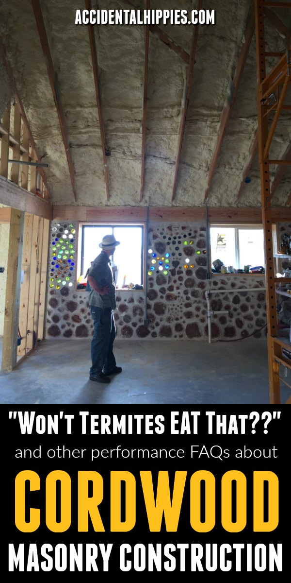 Is cordwood cold? Hot? Are termites going to eat a cordwood wall? Find out how cordwood compares to regular construction in this FAQ guide for beginners. #cordwood #naturalbuilding #buildahouse